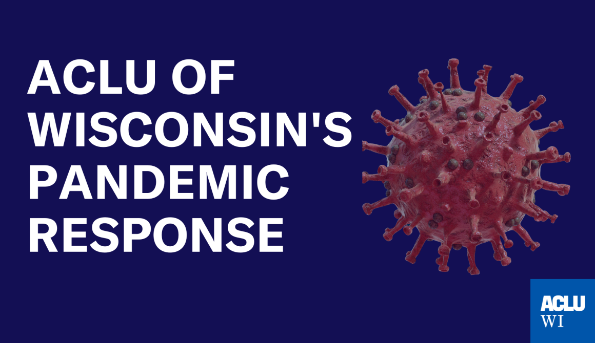 ACLU of Wisconsin Pandemic Response