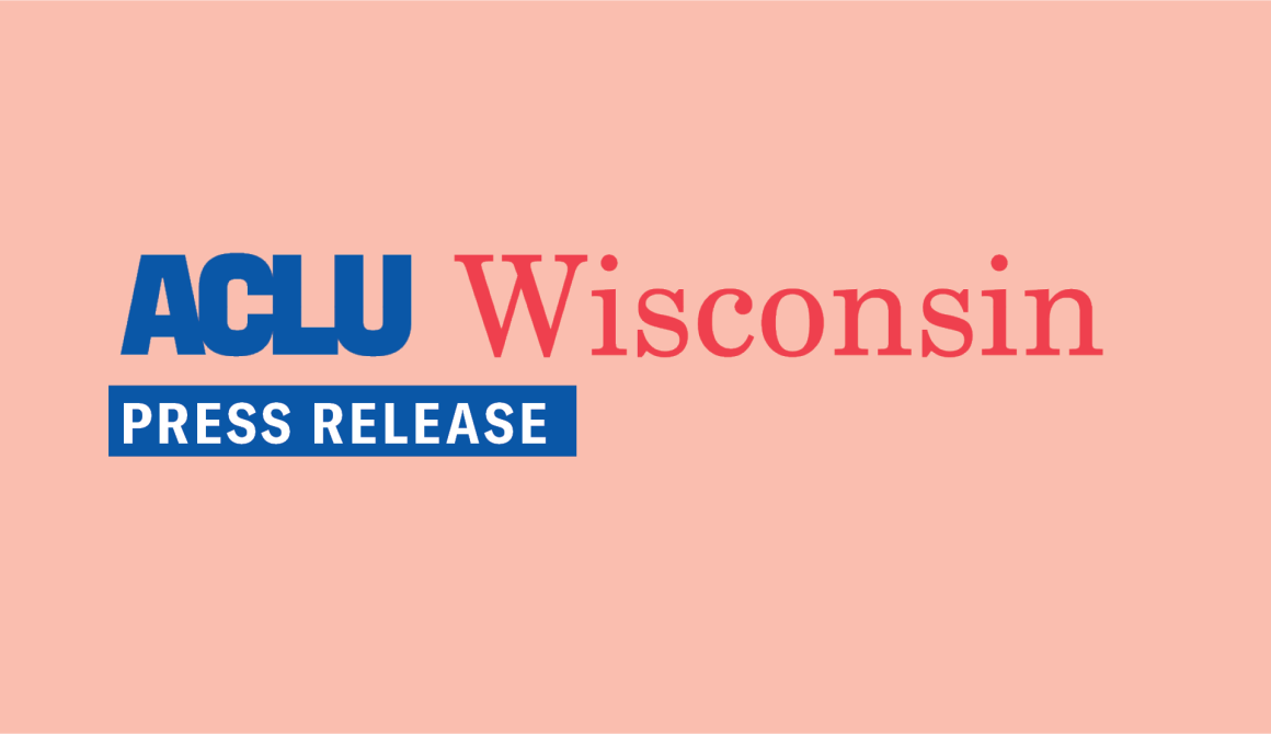 ACLU of Wisconsin Calls On Kenosha Common Council To Protect the Rights of Demonstrators In Anticipation of Charging Decision in Jacob Blake Case