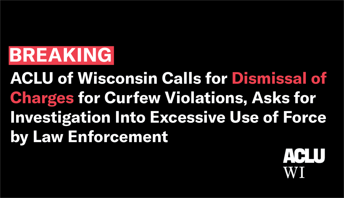 ACLU statement breaking kenosha curfew