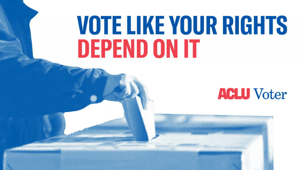 vote like your rights depend on it.