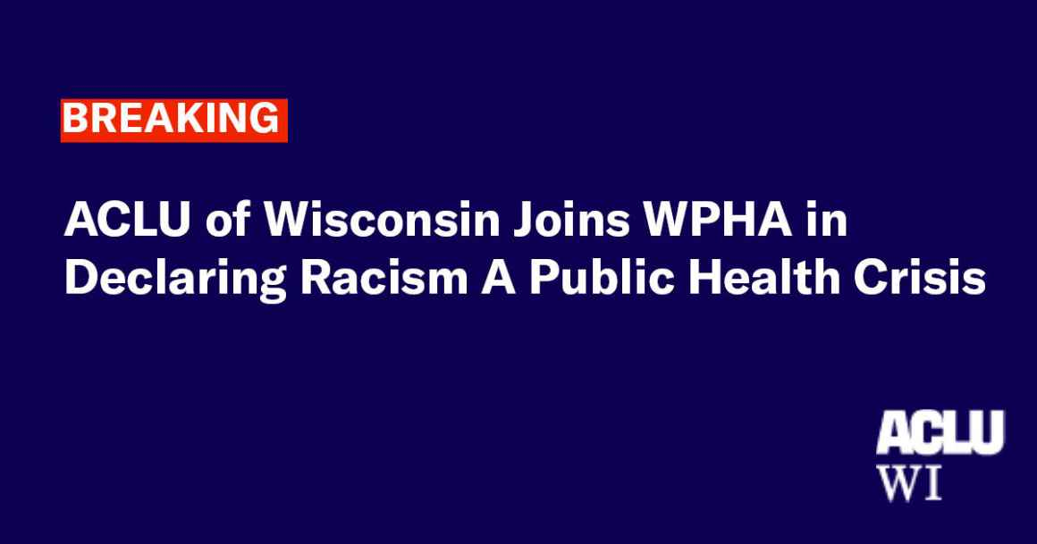 ACLU Joins WPHA in Declaring Racism a Public Health Crisis