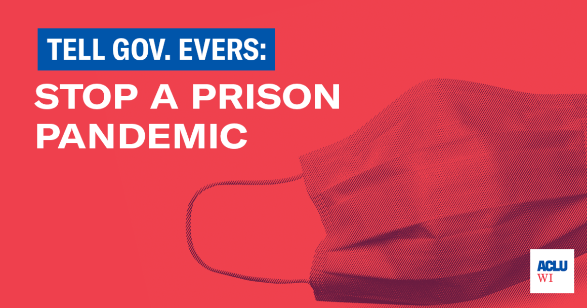 Tell Governor Evers: Stop a Prison Pandemic