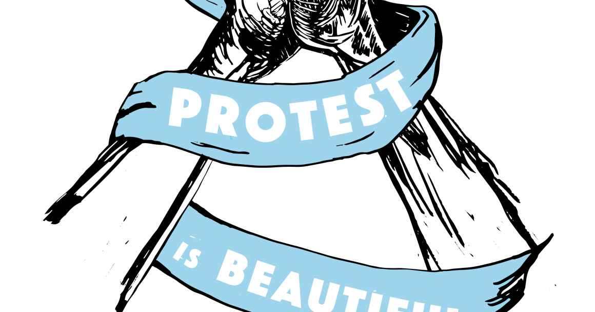 Protest is Beautiful